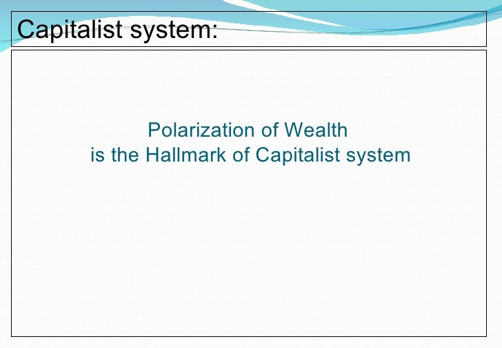 a history of capitalism an economic system Theory of capitalism capitalism is a system of largely private ownership that is open to new ideas,  theory of economic development .