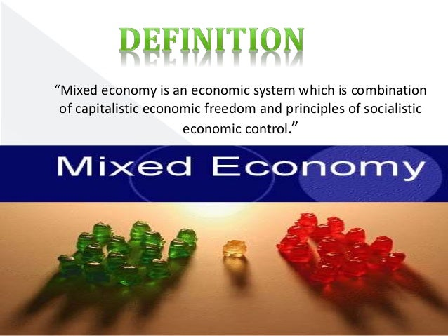 whats a mixed economy
