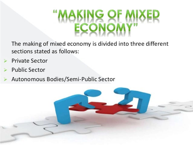 mixed economy system How do economic systems solve the problem of  tries to solve the problem of scarcity by only  a mixed economy is an economic system in which there.