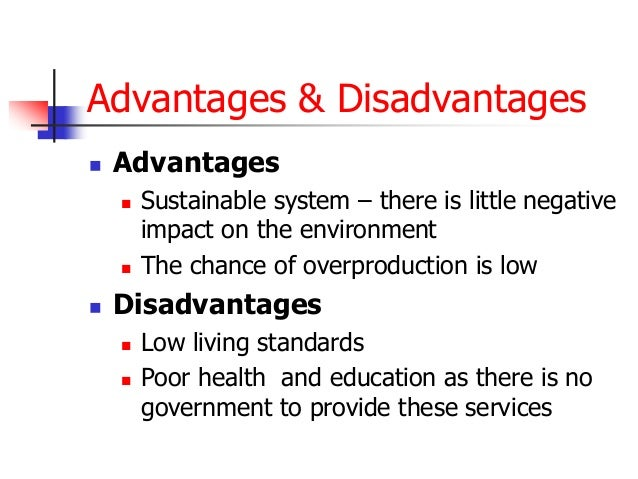 advantages and disadvantages of economic systems