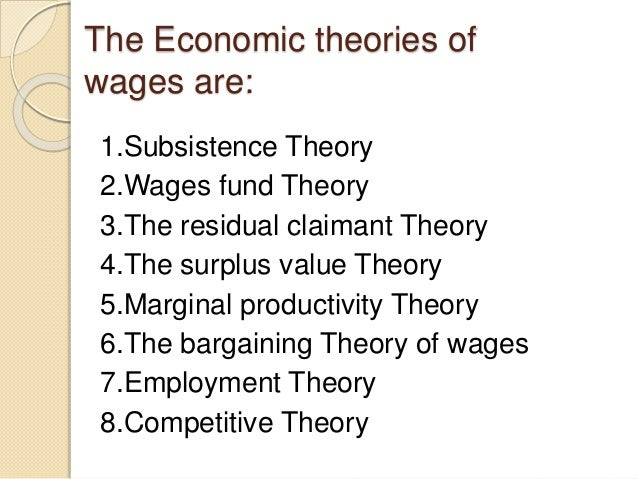 Economic theories of wages Slide 2