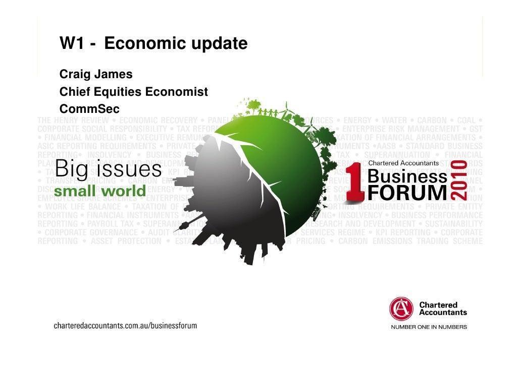 W1 - Economic update Craig James Chief Equities Economist CommSec