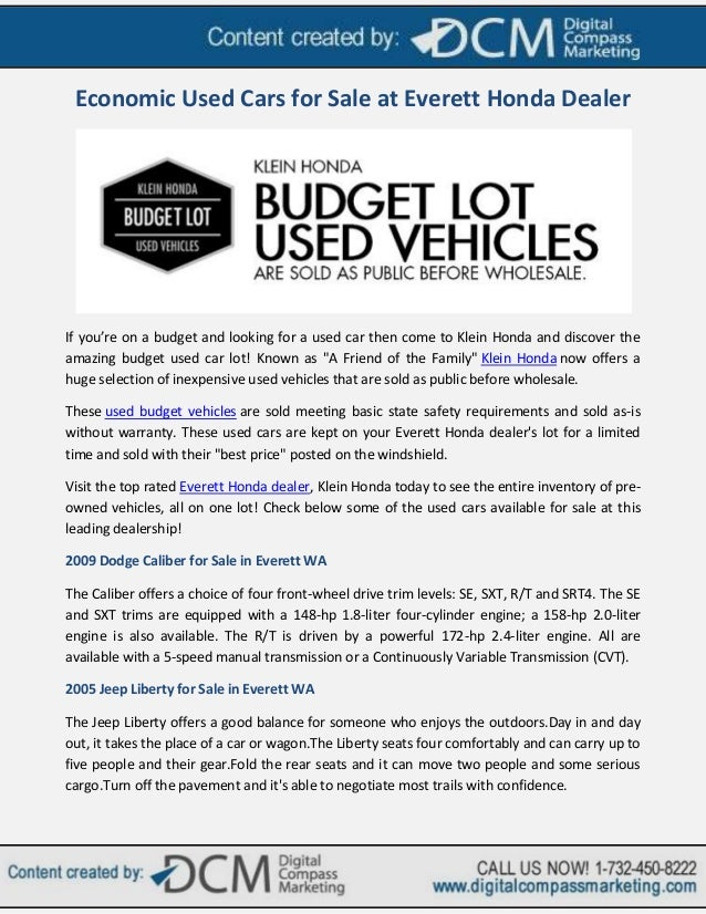 Economic Used Cars for Sale at Everett Honda DealerIf you're on a budget and looking for a used car then come to Klein Hon...