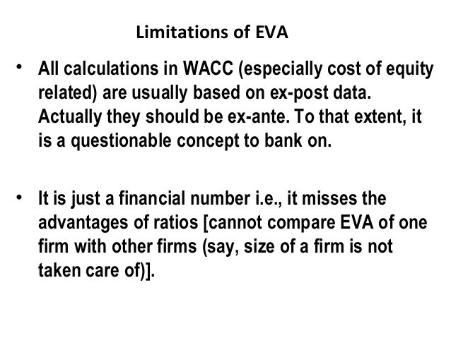 wacc advantages and limitations In reality, wacc has never been that good at handling financial side effects in its most common formulations, it addresses tax effects only—and not very convincingly, except for simple capital structures.