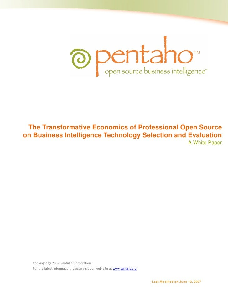 The Transformative Economics of Professional Open Source on Business Intelligence Technology Selection and Evaluation     ...
