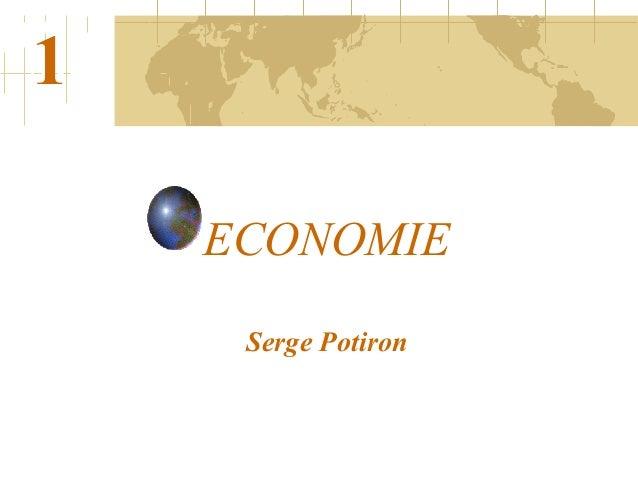 ECONOMIE Serge Potiron 1