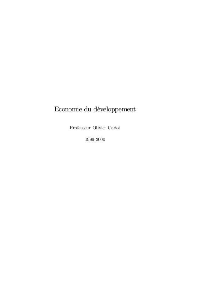 Economie du développement Professeur Olivier Cadot 1999-2000