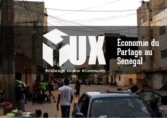 #UXDesign #Dakar #Community Économie du Partage au Sénégal