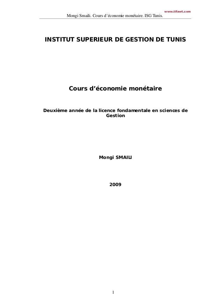 www.tifawt.com         MongiSmaili.Coursd'économiemonétaire.ISGTunis.INSTITUT SUPERIEUR DE GESTION DE TUNIS        ...