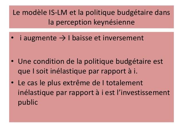 Le taux d'intérêt chez Keynes est très important Mais