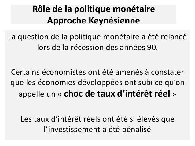 Analyse de la situation -Les taux d'intérêt sont élevés donc l'investissement baisse selon l'approche keynesienne Il exist...