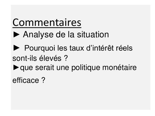 Analyse de la situation La question à ce niveau est : Comment dans une situation de taux d'intérêt élevé et de chômage, le...