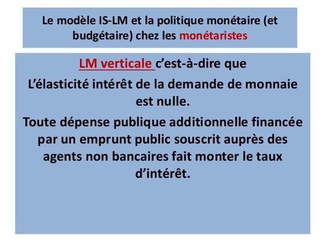 L'ouverture sur l'extérieur rend aujourd'hui plus complexe le débat sur l'efficacité de la politique monétaire.