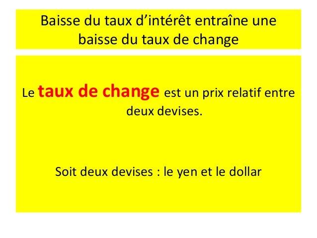 Approche par les marchés de BetS Théorie de la parité du pouvoir d'achat (PPA) Sous forme absolue • Le taux de change entr...