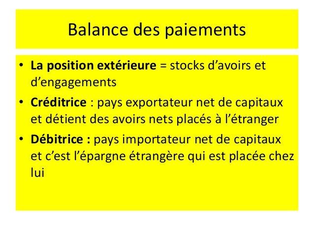 Balance des paiements Exportations Crédit : entrées de devises Débit : créance de l'exportateur envers le client Importati...