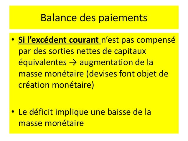 Balance des paiements L'ajustement sur le marché des changes se par les quantités (change fixe) ou par les prix (change fl...