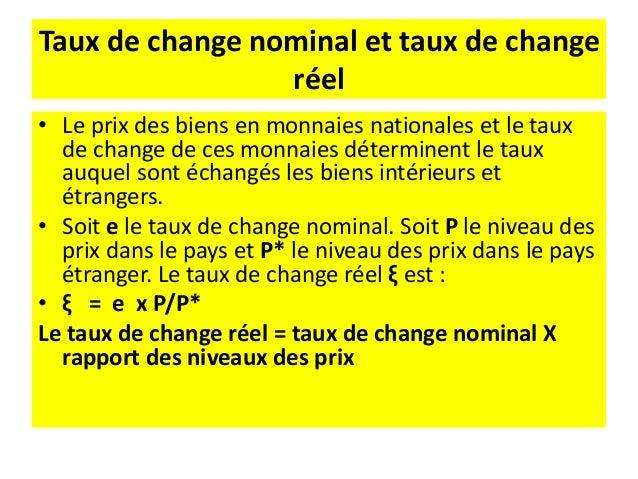 Exemple En 2000 1$ = 6Frs Le franc s'est déprécié. Qu'en est-il de la dépréciation réelle ? Tout dépend de l'évolution des...