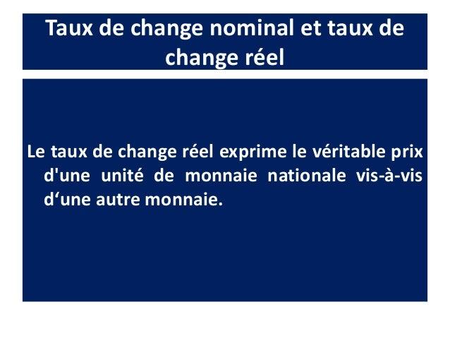 Exemple • 100 francs achètent 4 m de tissu coton en France • 24 $ achètent 4 m de tissu coton aux EU • 24 $ = 144 francs a...