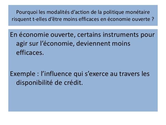 L'incompatibilité des politiques Les objectifs interne et externe de la politique des taux peuvent être en conflit : ↑ le ...