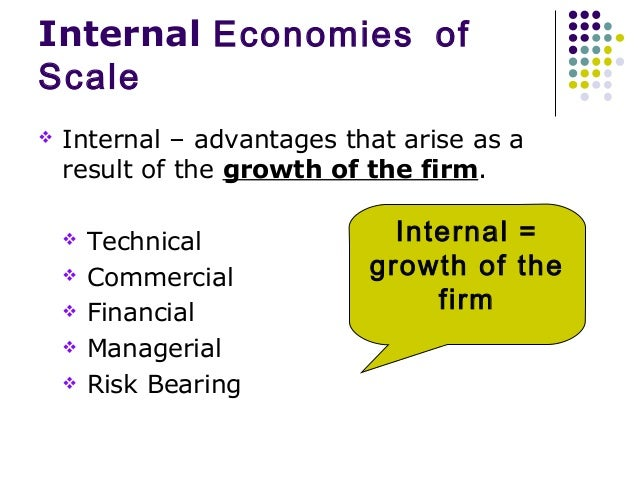 a paper on internal economies of scale in firms Internal and external economies of scale the internal strengths of a firm refer to positive essay on economies of scale - introduction the.