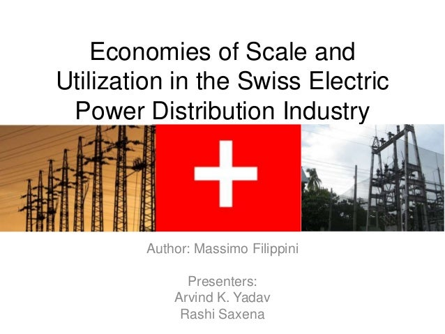 Economies of Scale andUtilization in the Swiss Electric Power Distribution Industry        Author: Massimo Filippini      ...