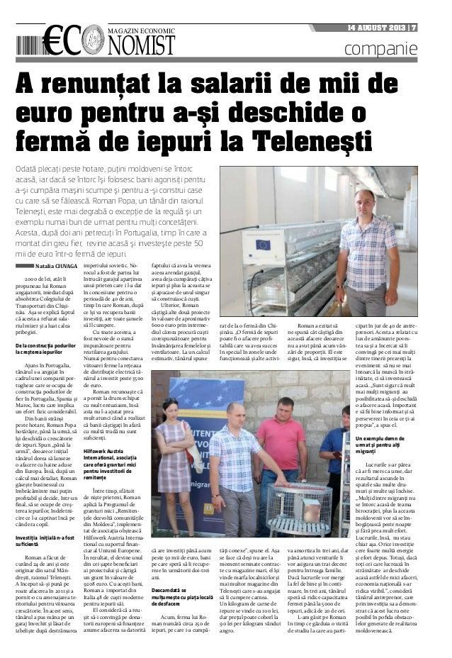 €c nomist magazin economic 14 august 2013 | 7 companie A renunţat la salarii de mii de euro pentru a-şi deschide o fermă d...