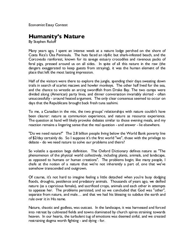 humanity s nature economist essay contest humanity s nature by stephen roloff many years ago i spent an intense