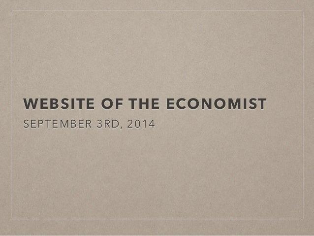 WEBSITE OF THE ECONOMIST  SEPTEMBER 3RD, 2014
