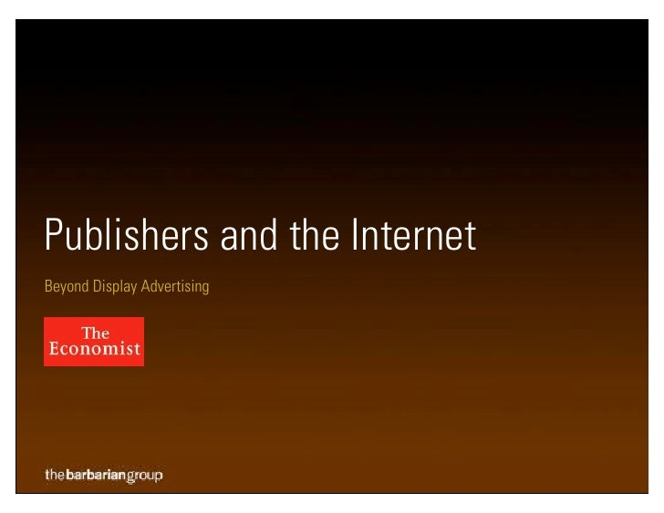 Publishers and the Internet Beyond Display Advertising