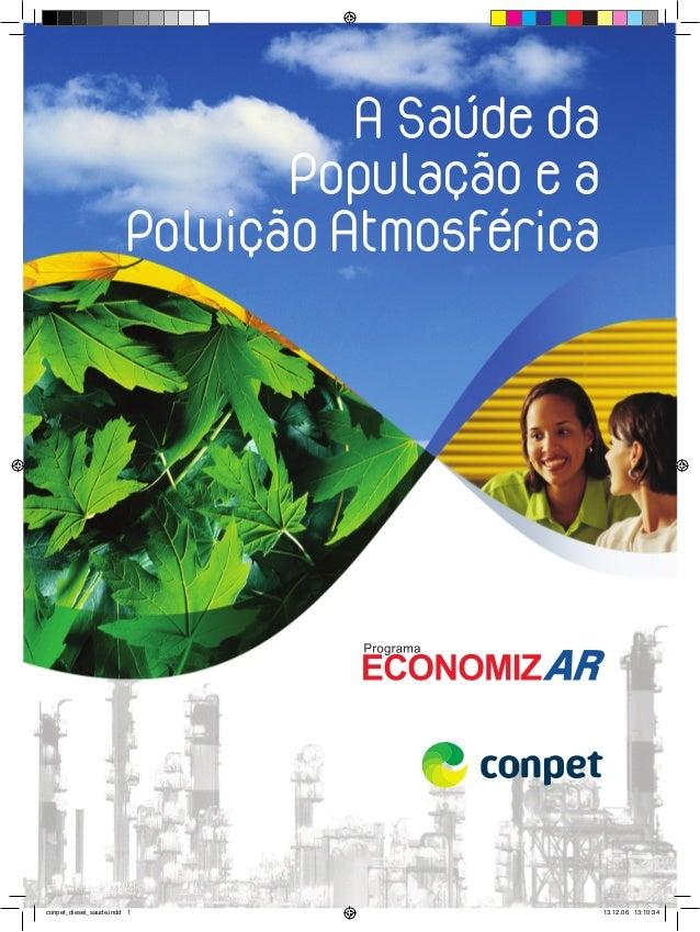 O mundo do diesel e a saúde de seus habitantes - Conpet -  A Saúde da População e a Poluição Atmosférica conpet_diesel_sau...