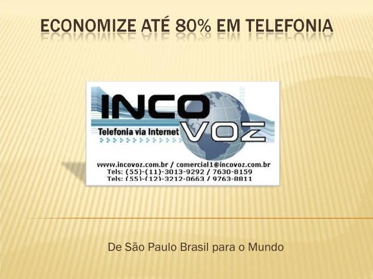 De São Paulo Brasil para o Mundo