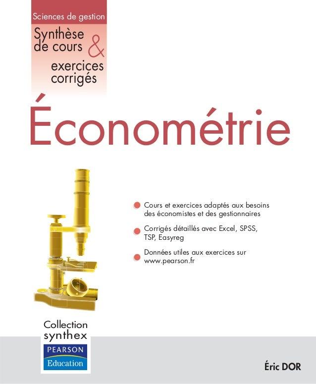 Sciences de gestion  Synthèse de cours exercices corrigés  &  Économétrie Cours et exercices adaptés aux besoins des écono...