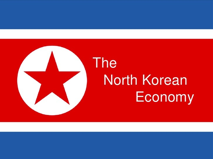 The<br />North Korean<br />Economy<br />