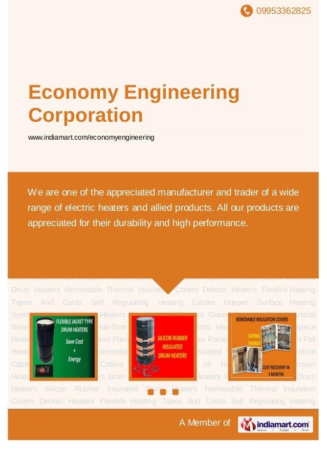 09953362825A Member ofEconomy EngineeringCorporationwww.indiamart.com/economyengineeringFlexible Jacket Type Drum Heaters ...