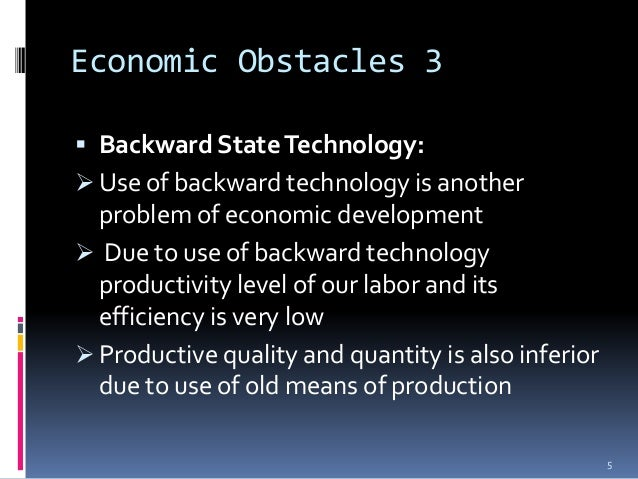 obstacles to development in less developed countries economics essay Study guide three less developed countries 1 describe the environmental, cultural and institutional obstacles to economic development in less developed countries of.