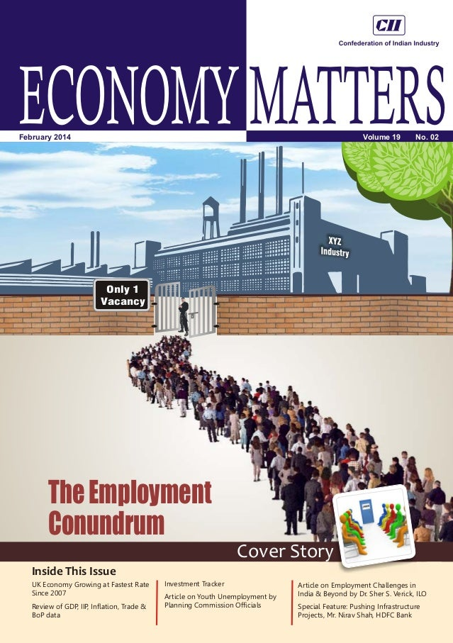 Only 1 Vacancy ECONOMYMATTERSVolume 19 No. 02February 2014 Inside This Issue Cover Story UK Economy Growing at Fastest Rat...