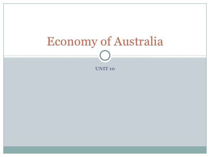 UNIT 10 Economy of Australia