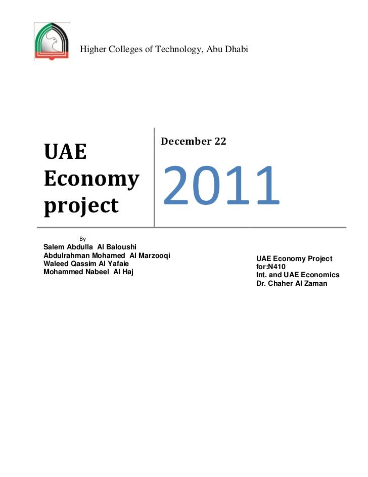 Higher Colleges of Technology, Abu Dhabi                            December 22UAEEconomyproject                     2011 ...