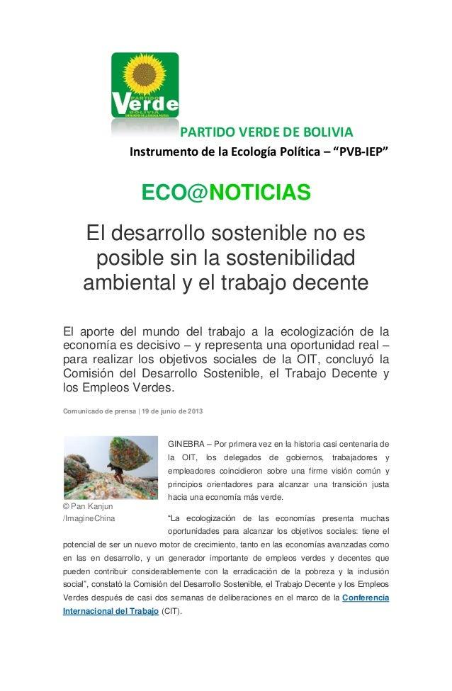 """PARTIDO VERDE DE BOLIVIA Instrumento de la Ecología Política – """"PVB-IEP"""" ECO@NOTICIAS El desarrollo sostenible no es posib..."""