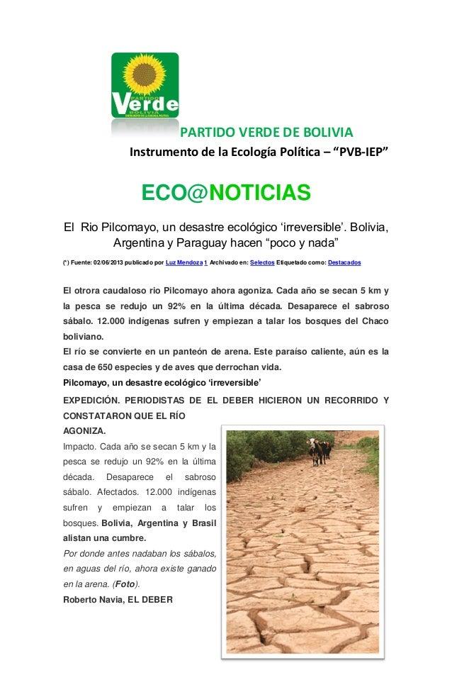 """PARTIDO VERDE DE BOLIVIA Instrumento de la Ecología Política – """"PVB-IEP"""" ECO@NOTICIAS El Rio Pilcomayo, un desastre ecológ..."""