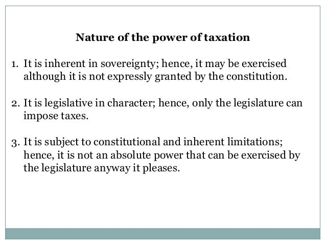 nature of taxation power