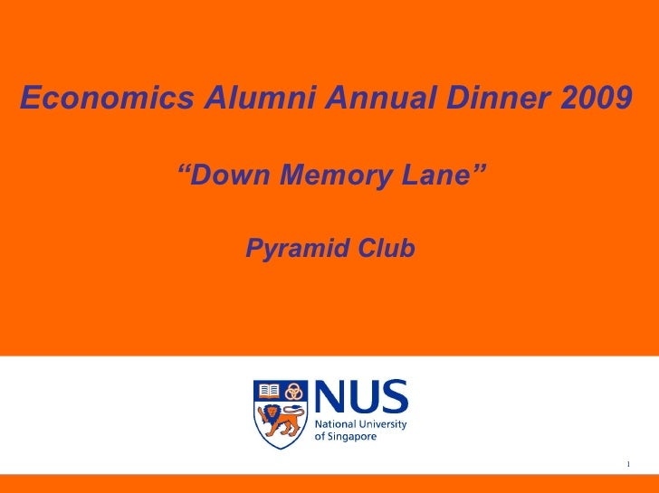 "Economics Alumni Annual Dinner 2009  "" Down Memory Lane"" Pyramid Club"
