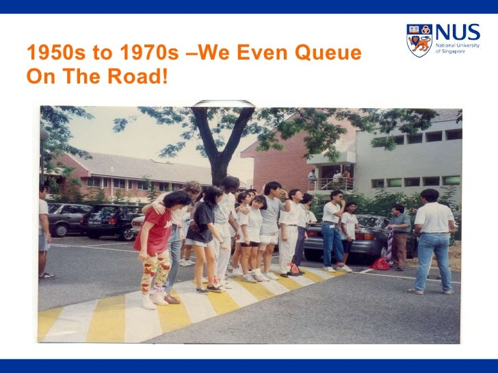 1950s to 1970s –We Even Queue On The Road!