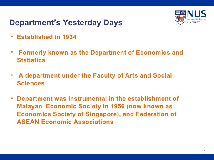 Department's Yesterday Days  <ul><li>Established in 1934 </li></ul><ul><li>Formerly known as the Department of Economics a...