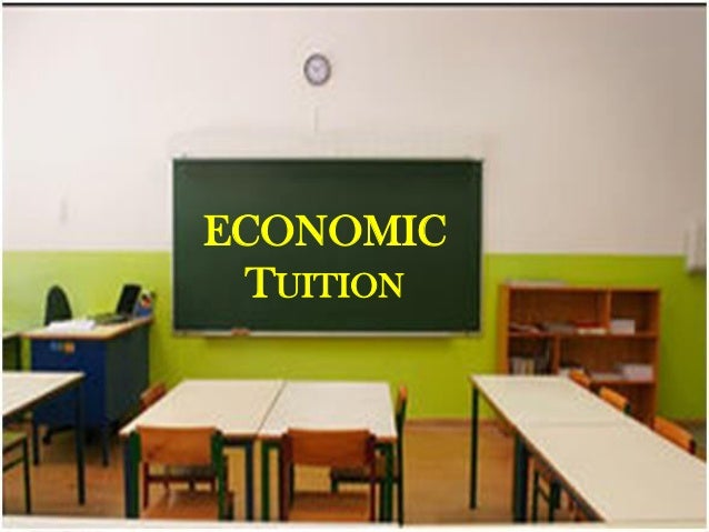 ECONOMIC TUITION