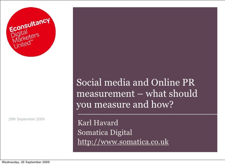 Social media and Online PR                                measurement – what should                                you mea...