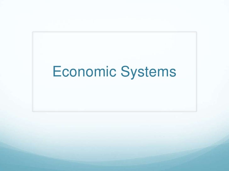 Economic Systems<br />