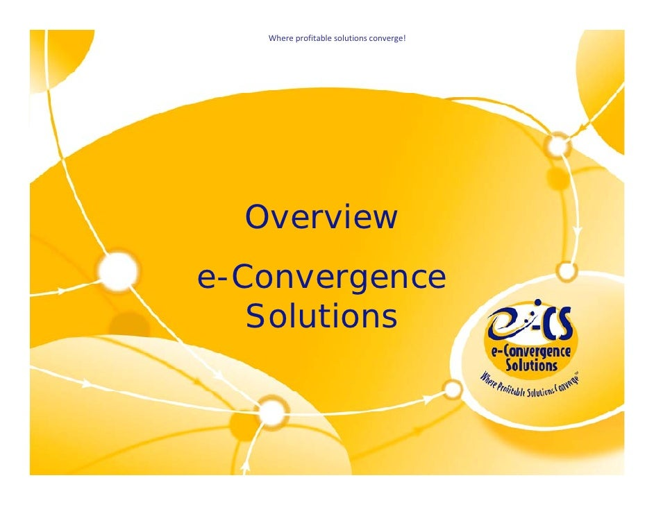 Where profitable solutions converge!                                         Overview                                     ...