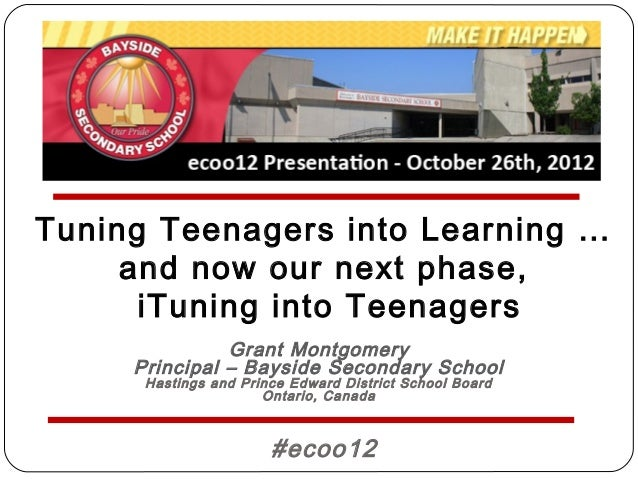 Tuning Teenagers into Learning …     and now our next phase,      iTuning into Teenagers               Grant Montgomery   ...