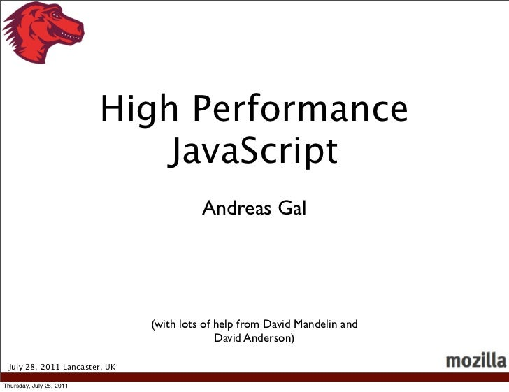 High Performance                              JavaScript                                         Andreas Gal              ...